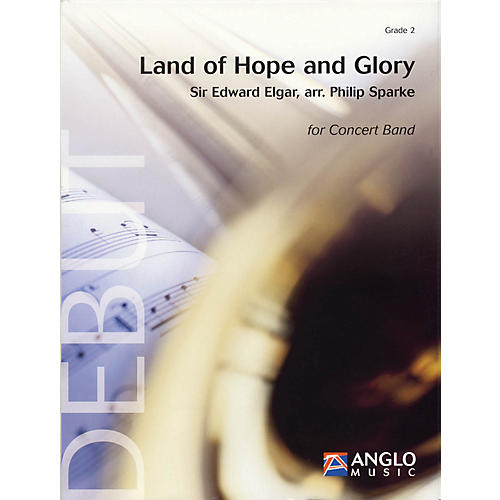 Anglo Music Press Land of Hope and Glory (Grade 2 - Score and Parts) Concert Band Level 2 Arranged by Philip Sparke-thumbnail