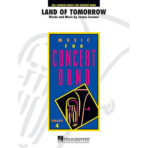 Curnow Music Land of Tomorrow (Grade 4 - Score Only) Concert Band Level 4 Composed by James Curnow