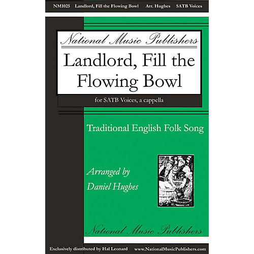 National Music Publishers Landlord, Fill the Flowing Bowl SATB a cappella arranged by Daniel Hughes-thumbnail