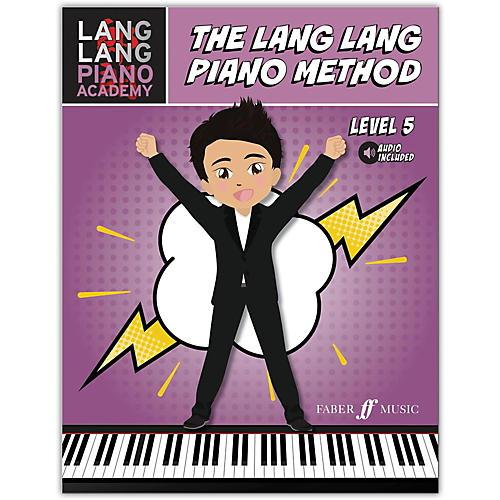 Faber Music LTD Lang Lang Piano Academy: The Lang Lang Piano Method, Level 5 Book & Online Audio Intermediate
