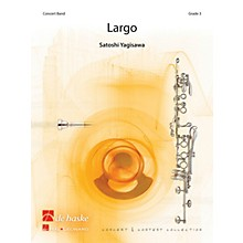 De Haske Music Largo Concert Band Level 3 Composed by Satoshi Yagisawa