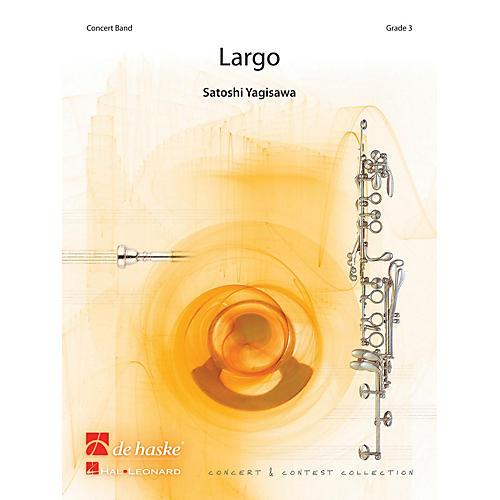 De Haske Music Largo Concert Band Level 3 Composed by Satoshi Yagisawa