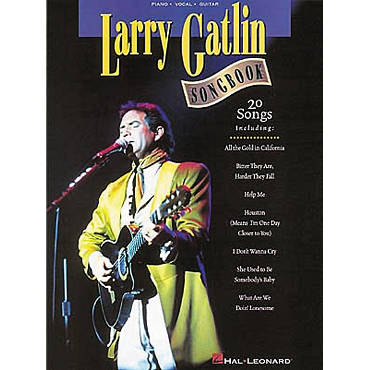 Hal Leonard Larry Gatlin Piano, Vocal, Guitar Songbook