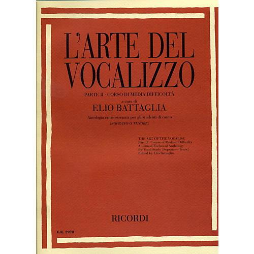 Ricordi L'arte Del Vocalizzo The Art of the Vocalise – Part II Soprano-tenor