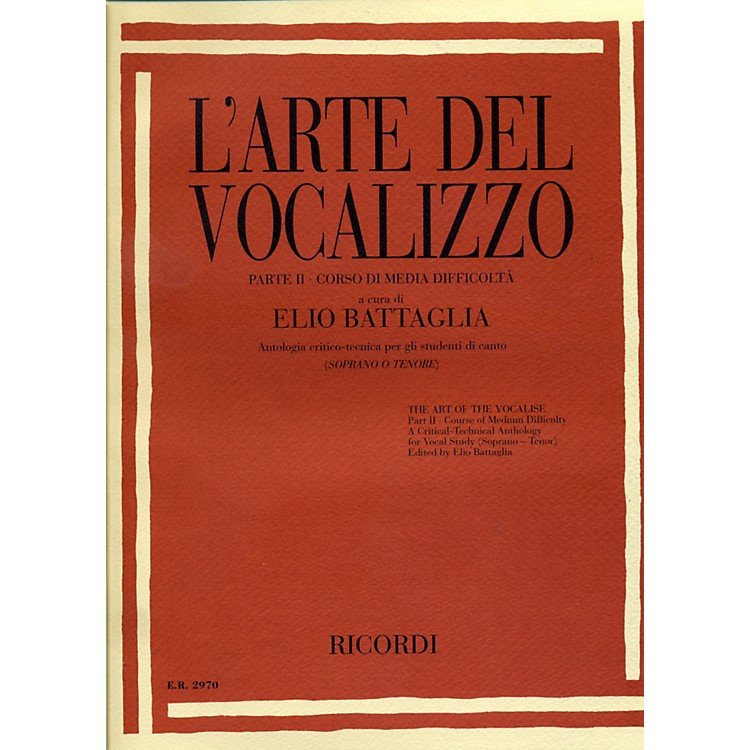 Ricordi L'arte Del Vocalizzo The Art of the Vocalise – Part II Soprano-tenor