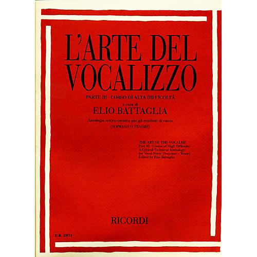 Ricordi L'arte Del Vocalizzo The Art of the Vocalise – Part III Soprano-tenor