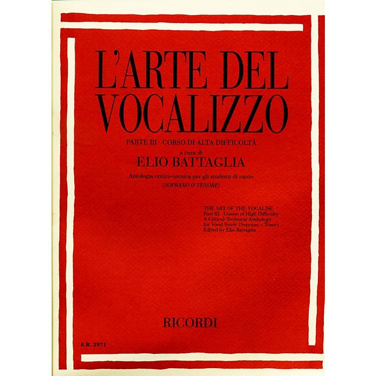 RicordiL'arte Del Vocalizzo The Art of the Vocalise – Part III Soprano-tenor