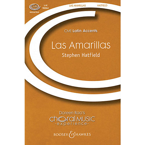 Boosey and Hawkes Las Amarillas (CME Latin Accents) SSA A Cappella arranged by Stephen Hatfield