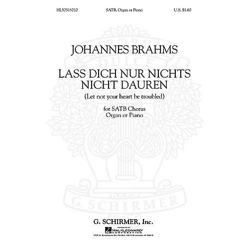 G. Schirmer Lass Dich Nur Nichts Nicht Dauren Let Not You Heart Be Troubled   Organ SATB composed by J Brahms-thumbnail