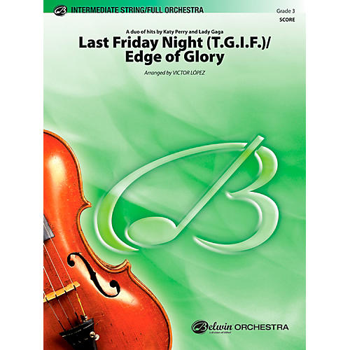 Alfred Last Friday Night (T.G.I.F.) / Edge of Glory Full Orchestra Grade 3 Set-thumbnail