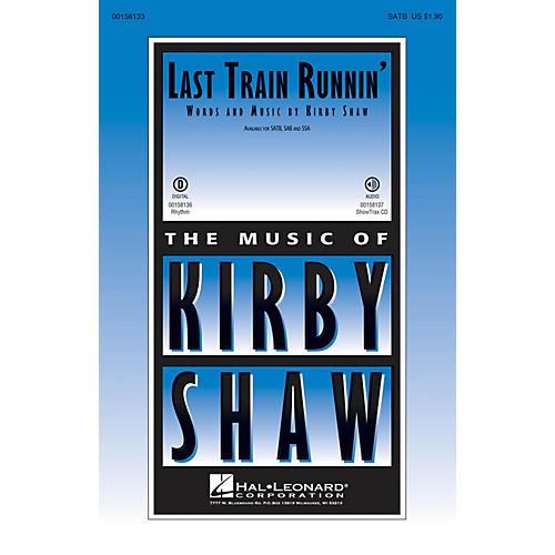 Hal Leonard Last Train Runnin' SAB Composed by Kirby Shaw-thumbnail