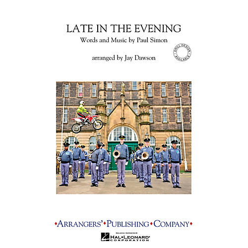 Arrangers Late in the Evening Marching Band Arranged by Jay Dawson-thumbnail