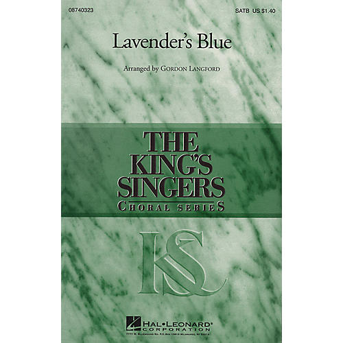 Hal Leonard Lavender's Blue SATB by The King's Singers arranged by Gordon Langford