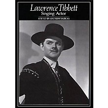 Amadeus Press Lawrence Tibbett (Singing Actor) Amadeus Series Hardcover