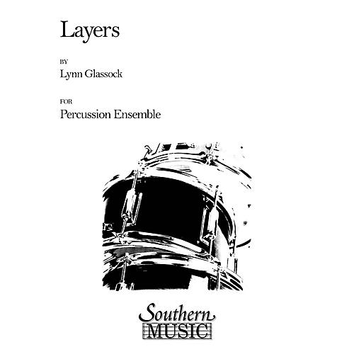 Hal Leonard Layers (Percussion Music/Percussion Ensembles) Southern Music Series Composed by Glassock, Lynn