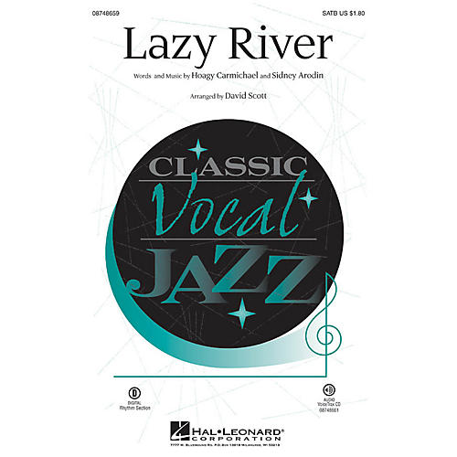 Hal Leonard Lazy River SATB arranged by David Scott
