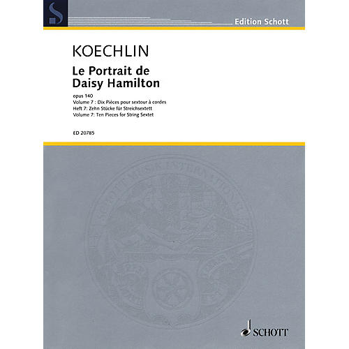 Schott Le Portrait de Daisy Hamilton, Op. 140 String Ensemble Series Softcover Composed by Charles Koechlin-thumbnail