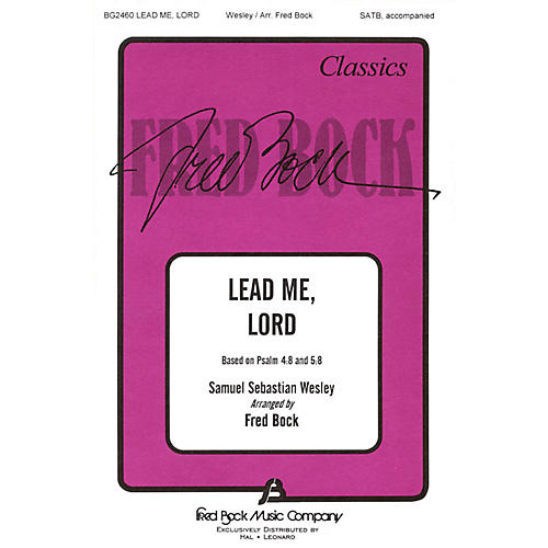 Fred Bock Music Lead Me, Lord (SATB) SATB arranged by Fred Bock-thumbnail