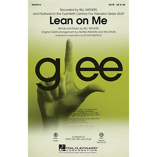 Hal Leonard Lean on Me (from Glee) ShowTrax CD by Bill Withers Arranged by Adam Anders