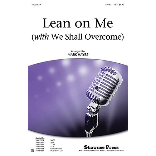 Shawnee Press Lean on Me (with We Shall Overcome) SATB arranged by Mark Hayes-thumbnail