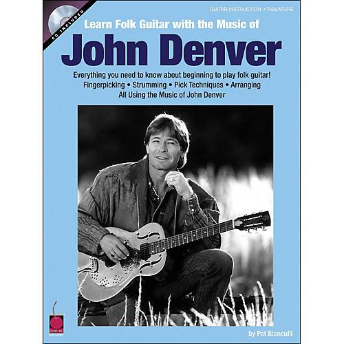 Cherry Lane Learn Folk Guitar with The Music Of John Denver Book/CD