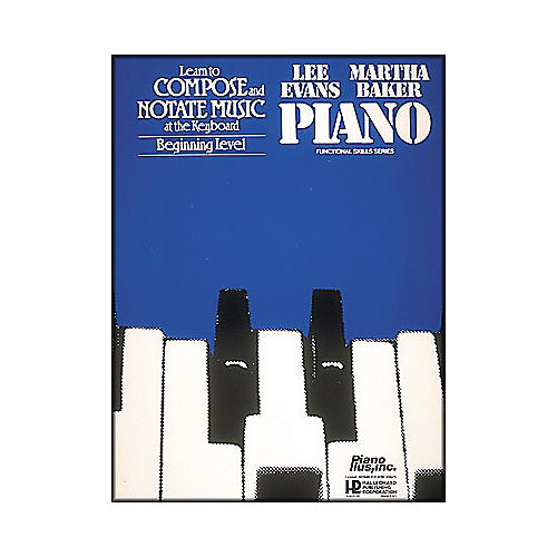 Hal Leonard Learn To Compose & Notate Music At The Keyboard - Beginning Level by Lee Evans-thumbnail