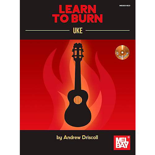 Mel Bay Learn to Burn: Uke