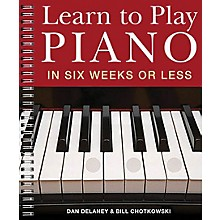 Music Sales Learn to Play Piano in Six Weeks or Less Music Sales America Series Softcover Written by Dan Delaney