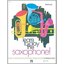 Alfred Learn to Play Saxophone! Book 1
