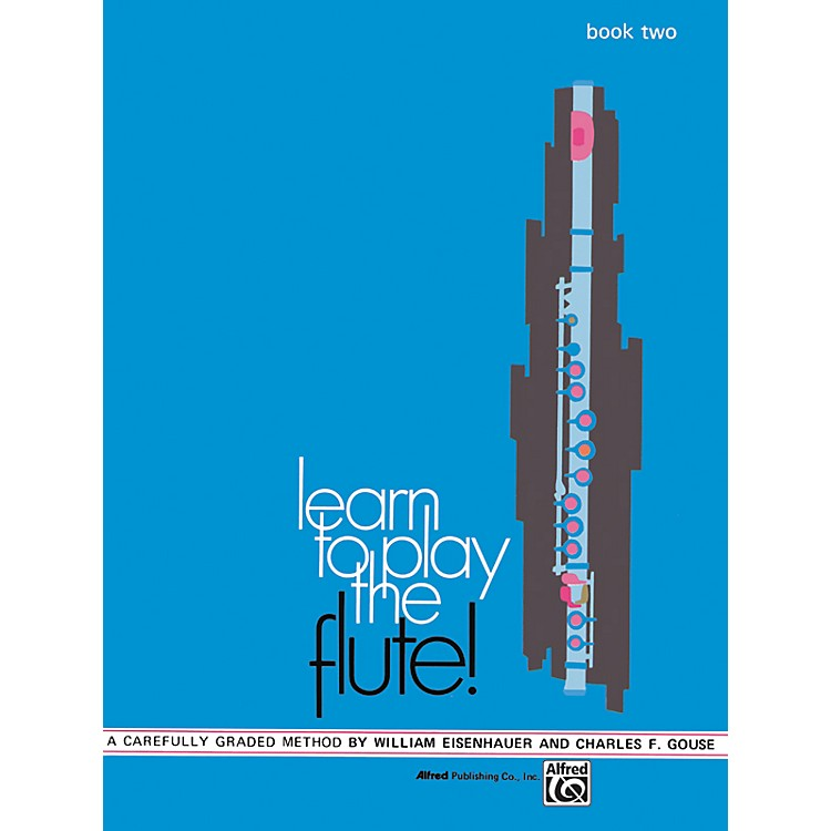 AlfredLearn to Play the Flute! Book 2