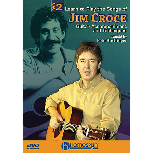 Homespun Learn to Play the Songs of Jim Croce Homespun Tapes Series DVD Written by Pete Huttlinger-thumbnail