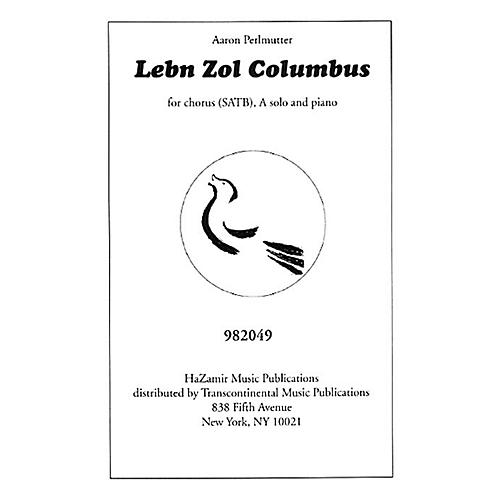 Transcontinental Music Lebn Zol Columbus SATB arranged by Cathy Rand