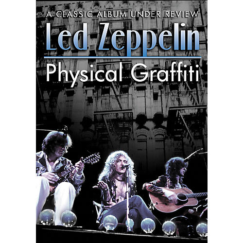 Hal Leonard Led Zeppelin - Physical Graffiti Classic: A Classic Album Under Review DVD