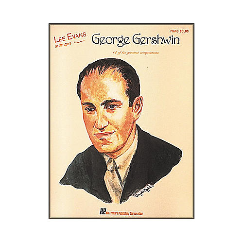 Hal Leonard Lee Evans Arranges George Gershwin Piano Solos