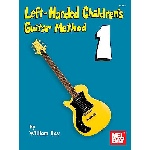 Mel Bay Left-Handed Children's Guitar Method