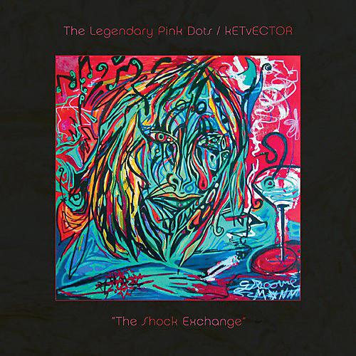 Alliance Legendary Pink Dots/Ketvector-The Shock
