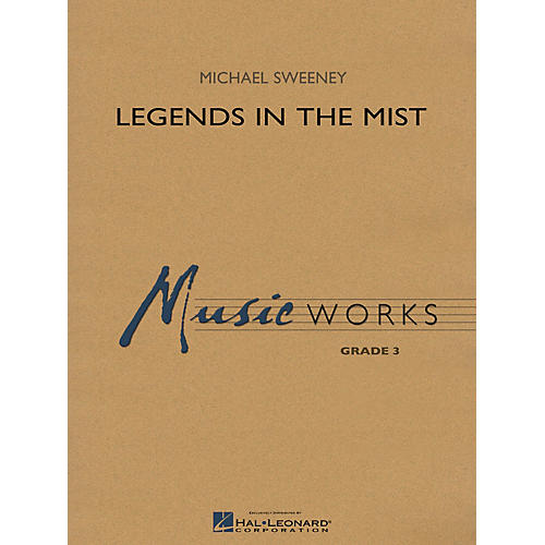 Hal Leonard Legends in the Mist Concert Band Level 3 Composed by Michael Sweeney-thumbnail