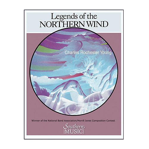 Southern Legends of the Northern Wind (Band/Concert Band Music) Concert Band Level 2 by Charles Rochester Young-thumbnail
