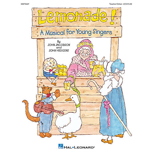 Hal Leonard Lemonade! (Musical) (A Musical for Young Singers) TEACHER ED Composed by John Higgins-thumbnail