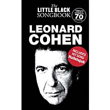 Music Sales Leonard Cohen - The Little Black Songbook The Little Black Songbook Series Softcover by Leonard Cohen