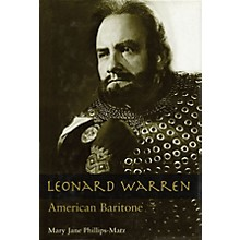 Amadeus Press Leonard Warren (American Baritone) Amadeus Series Hardcover Written by Mary Jane Phillips-Matz