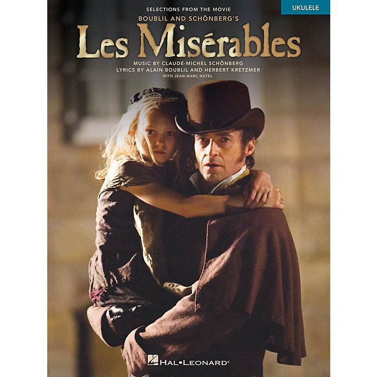 Hal Leonard Les Miserables  Selections from the Movie for Ukulele