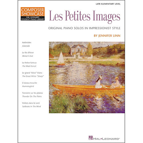 Hal Leonard Les Petites Images - Late Elementary Level Composer Showcase Hal Leonard Student Piano Library by Jennifer Linn