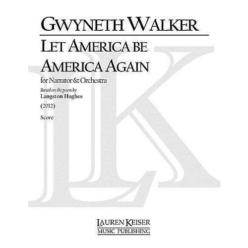Lauren Keiser Music Publishing Let America Be America Again (Orchestra and Narrator, Full Score) LKM Music Series by Gwyneth Walker