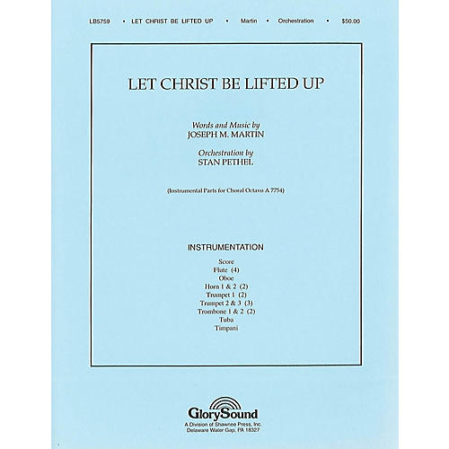 Shawnee Press Let Christ Be Lifted Up Score & Parts composed by Joseph M. Martin-thumbnail