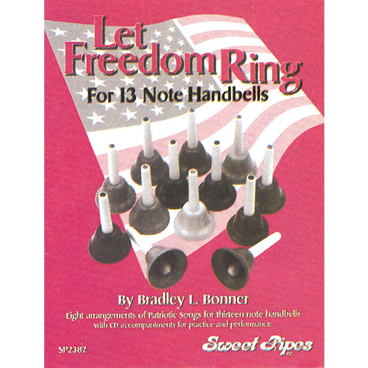 Sweet Pipes Let Freedom Ring for 13-Note Handbells