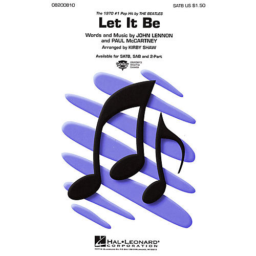 Hal Leonard Let It Be SAB by The Beatles Arranged by Kirby Shaw