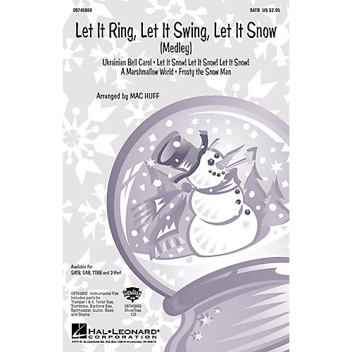 Hal Leonard Let It Ring, Let It Swing, Let It Snow (Medley) SATB arranged by Mac Huff-thumbnail