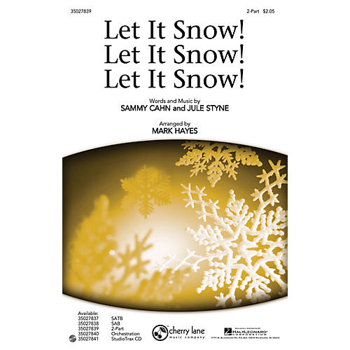 Shawnee Press Let It Snow! Let It Snow! Let It Snow! 2-Part arranged by Mark Hayes-thumbnail