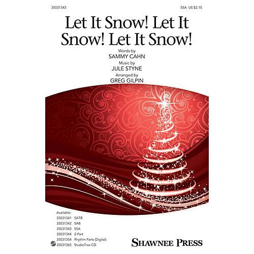 Shawnee Press Let It Snow! Let It Snow! Let It Snow! SSA arranged by Greg Gilpin-thumbnail